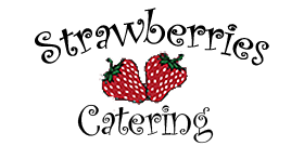 Strawberries Catering